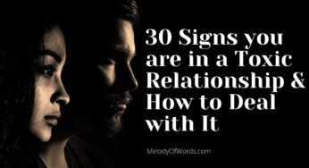 30 Major Signs you are in a Toxic Relationship and How to Deal with it