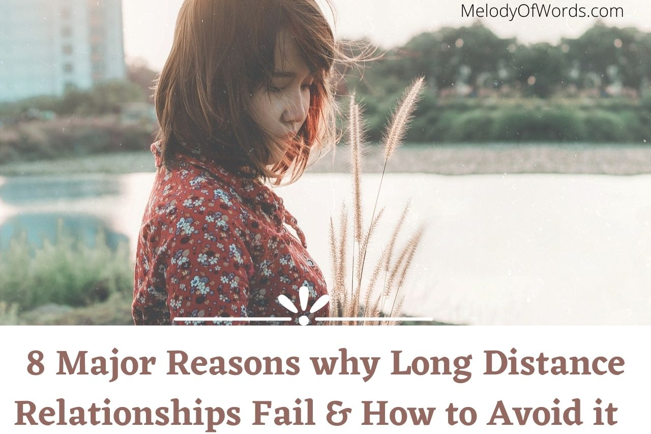 8 Major Reasons why most Long Distance Relationships Fail & How to Avoid It