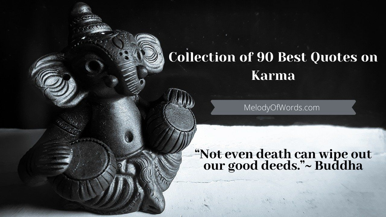 Karma Quotes: Collection of 90 Best Quotes on Karma