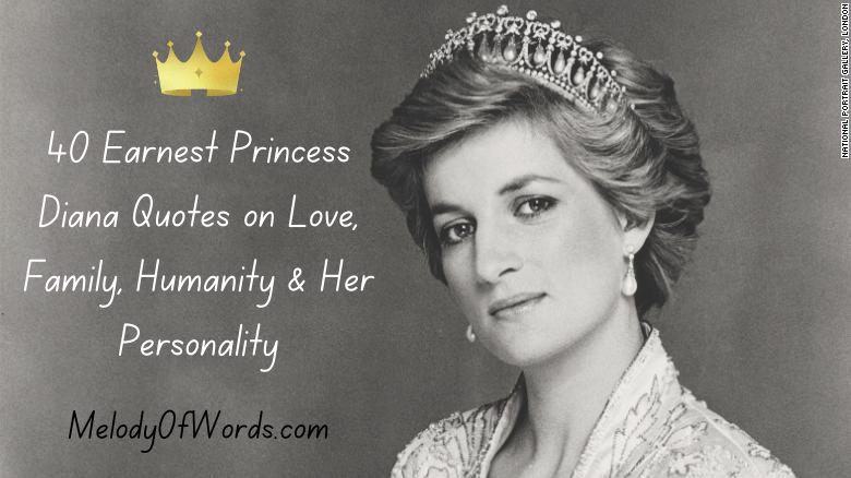 40 Earnest Princess Diana Quotes on Love, Family, Humanity & Her Personality
