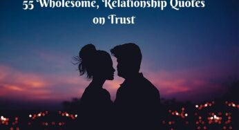 55 Wholesome Relationship Quotes on Trust
