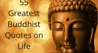 55 Greatest Buddhist Quotes on Life to Understand it Better