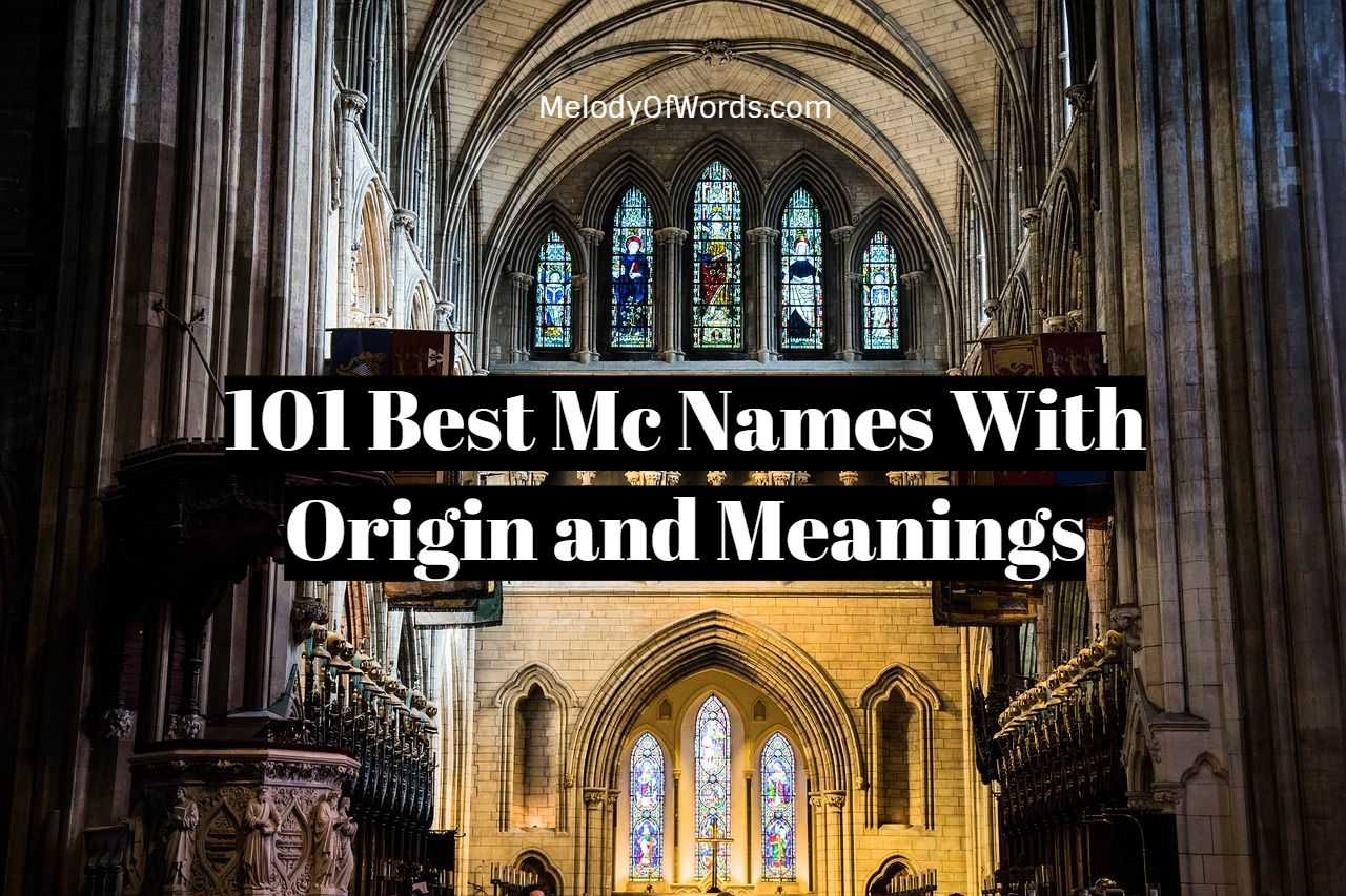 Best Mc Names With Origin and Meanings