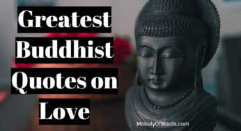 28 Greatest Buddhist Quotes on Love Devoid of Attachment