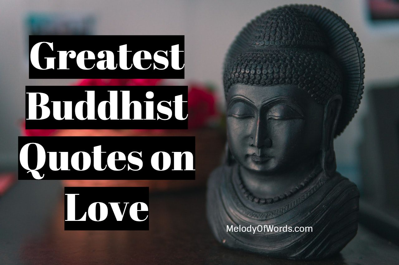 Greatest Buddhist Quotes on Love