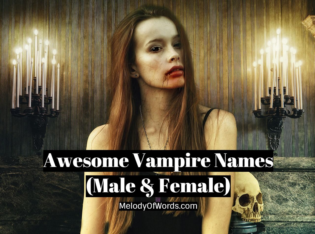 Awesome Vampire Names (Male & Female)