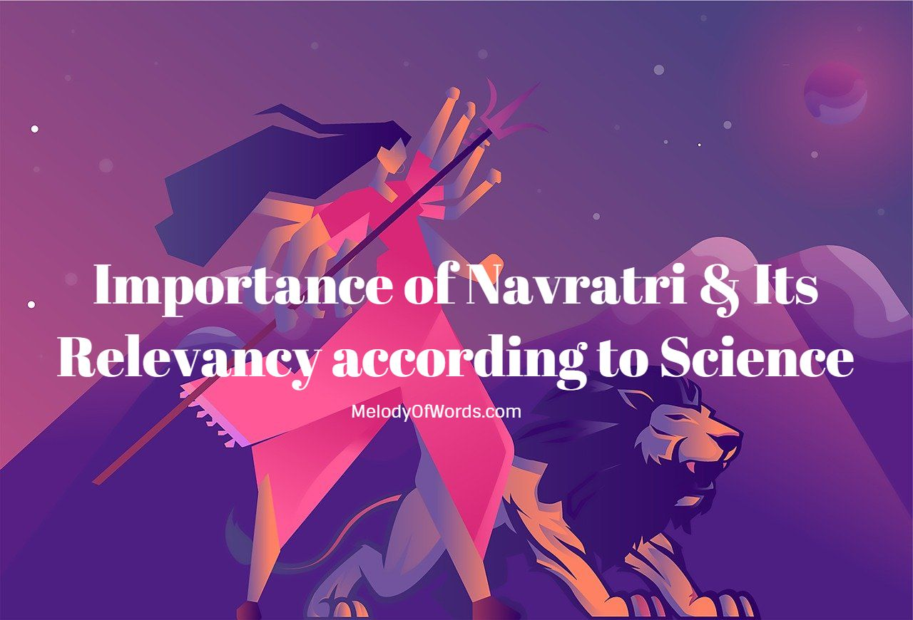 Importance of Navratri & Its Relevancy according to Science