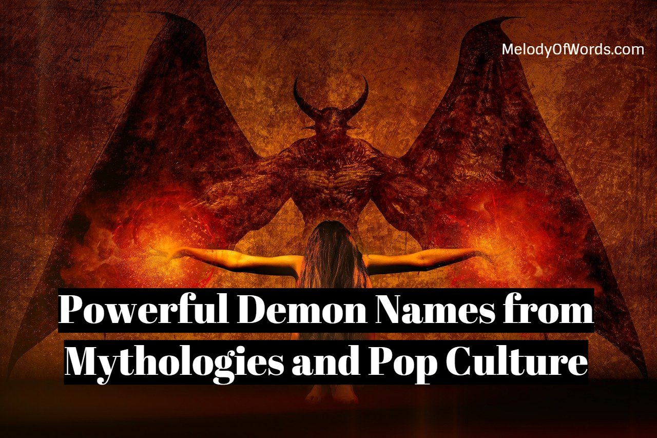 Powerful Demon Names from Mythologies and Pop Culture